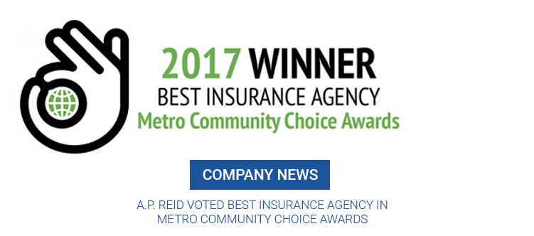 A.P. Reid voted Best Insurance Agency in Metro Community Choice Awards